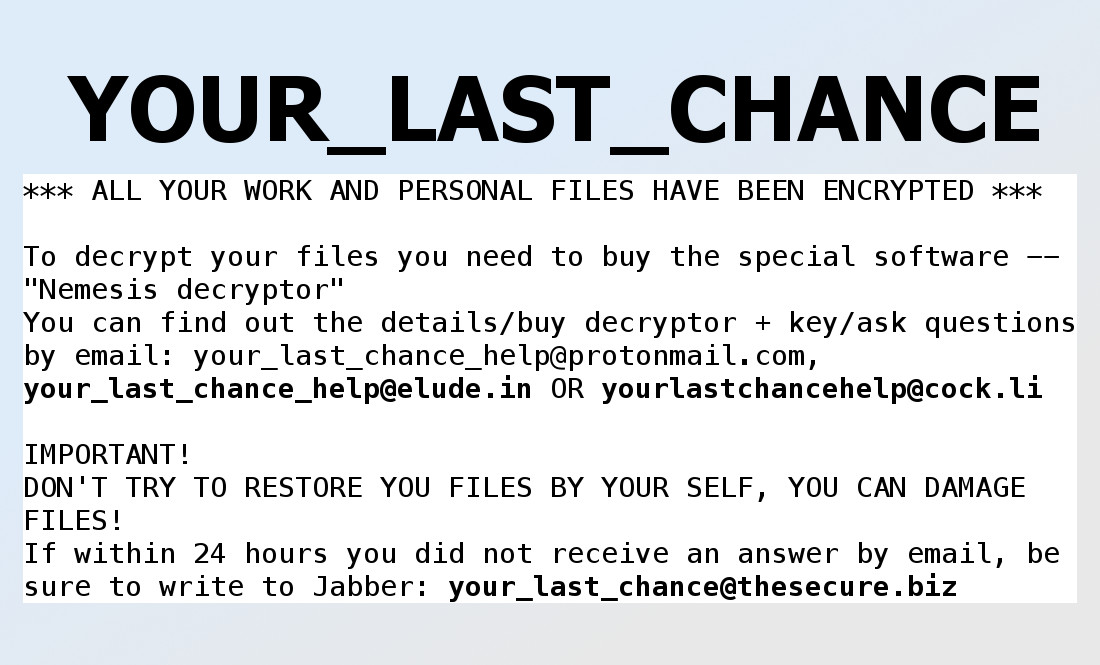 YOUR_LAST_CHANCE Ransomware